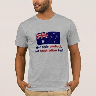 Perfect Australian T-Shirt