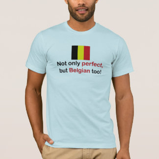 Perfect Belgian T-Shirt