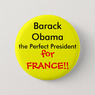 Perfect French President 2 Inch Round Button