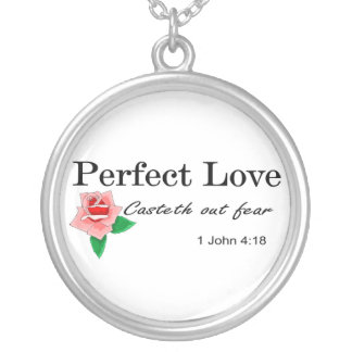 Perfect love casteth out fear silver plated necklace