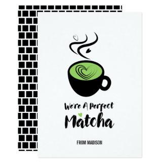 Perfect Matcha Valentine Love Card
