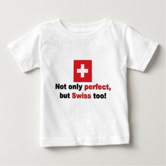 Perfect Swiss Baby T-Shirt