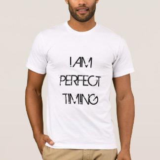 PERFECT TIMING T-Shirt