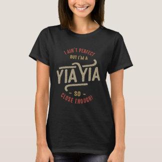 Perfect Yia Yia T-Shirt