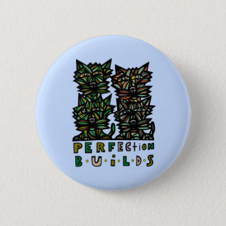 """""""Perfection Builds"""" Round Button"""
