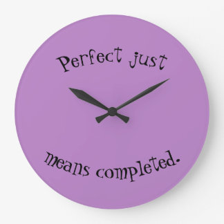 Perfection clock