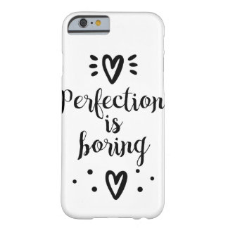 Perfection is boring funny quote Phone Case
