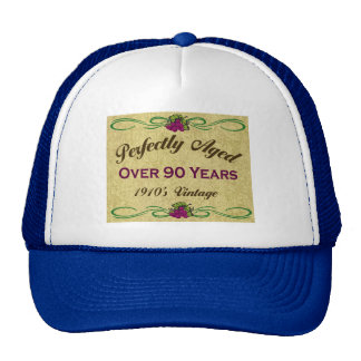 Perfectly Aged Over 90 Years Mesh Hats