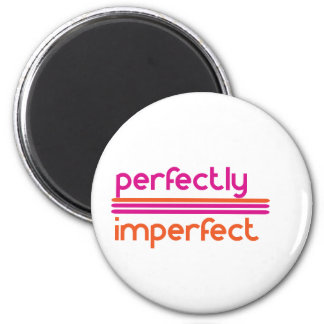 Perfectly Imperfect 2 Inch Round Magnet