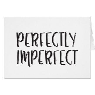Perfectly Imperfect | Card