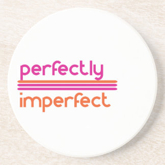 Perfectly Imperfect Coaster