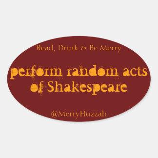 Perform Random Acts of Shakespeare Sticker