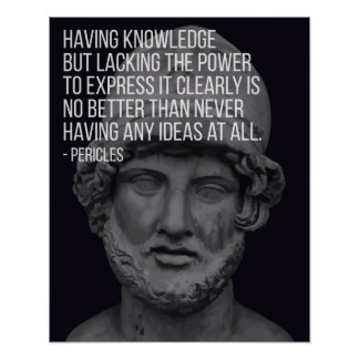 Pericles 'Knowledge' Quote Poster