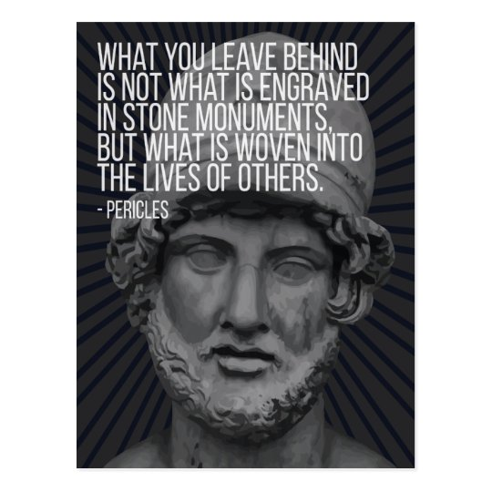 Pericles quote on life, death and legacy postcard