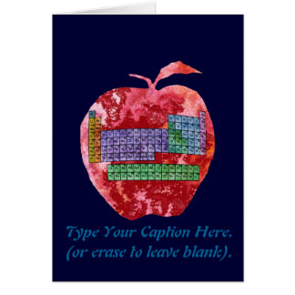 Periodic Table Apple with Customizable Text Greeting Card