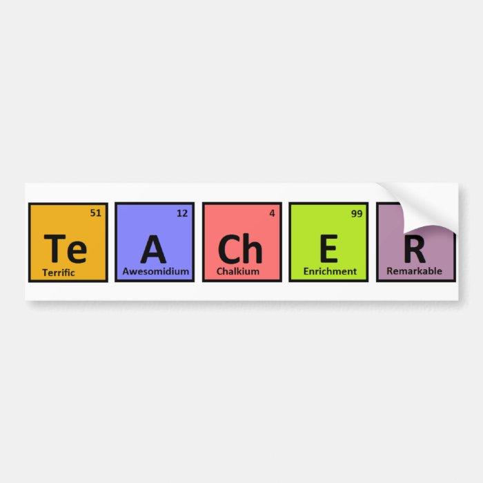 Periodic Table Teacher Appreciation Bumper Sticker