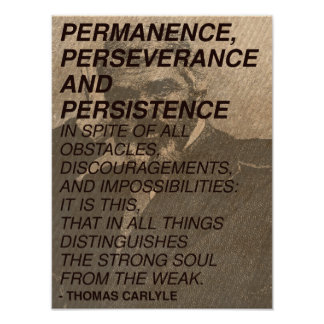 'Permanence, perseverance and persistence' Quote Poster