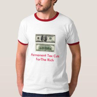 Permenant Tax Cuts T-Shirt