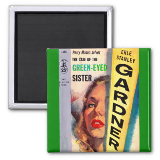 Perry Mason Case of the Green-Eyed Sister Square Magnet