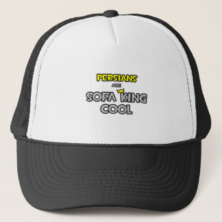 Persians Are Sofa King Cool Trucker Hat