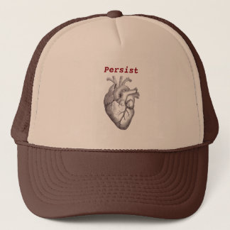 Persist ~ Heart Trucker Hat