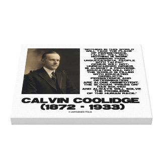 Persistence Determination Omnipotent Coolidge Canvas Print