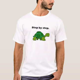 Persistent Winning Tortoise Turtle Step by Step T-Shirt