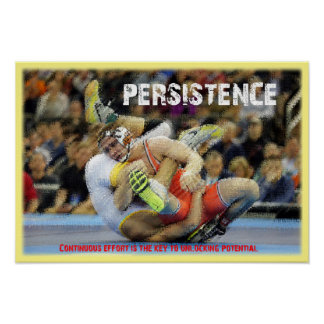 Persitence - Wrestling Potenial Poster