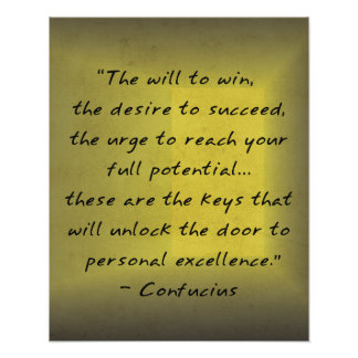 Personal Excellence Motivational Confucius Poster