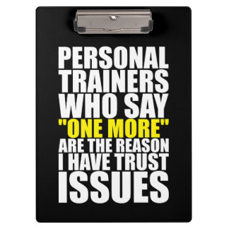 Personal Trainers and Trust Issues - Funny Workout Clipboard
