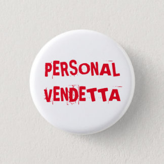 Personal Vendetta button