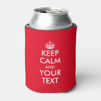 Personalizable Keep calm and your text can cooler