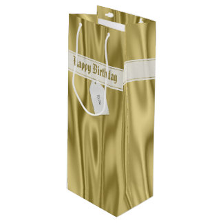 """Personalize """"Happy Birthday"""" on Faux Gold Satin Wine Gift Bag"""