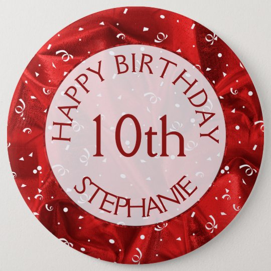 "Personalize: ""Happy Birthday"" Red Textured Round 6 Inch Round Button"