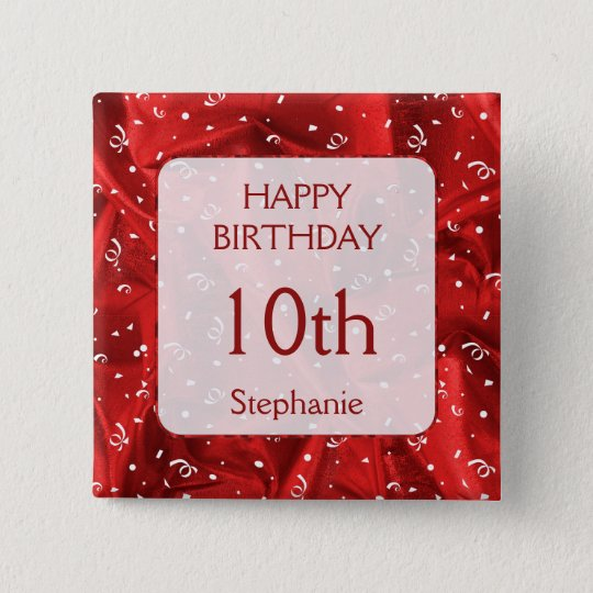 "Personalize: ""Happy Birthday"" Red Textured Square 2 Inch Square Button"
