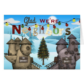 "Personalize Homes ""Glad We're Neighbors"" Holiday Card"
