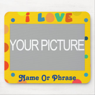 Personalize - I Love Mouse Pad