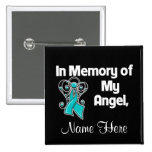 Personalize In Memory of My Angel Ovarian Cancer 2 Inch Square Button