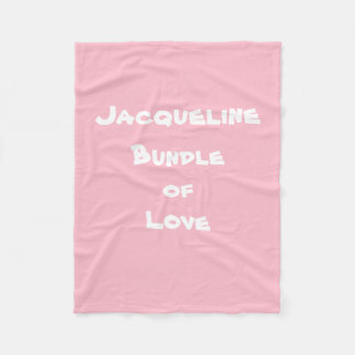 "Personalize ""Jacqueline Bundle of Love"" Blankets"