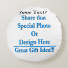 Personalize Same Image/Text Both Sides-Black Text Round Pillow