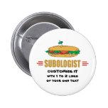 Personalize Sub Sandwiches 2 Inch Round Button