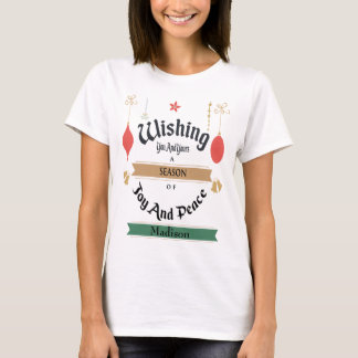 Personalize This Holiday Greetings T-Shirt