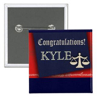 Personalize your own law school graduate design 2 inch square button