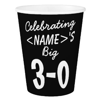 Personalized 30th Birthday Paper Cups Party Supply Paper Cup