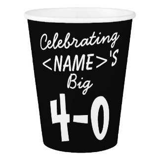 Personalized 40th Birthday Paper Cups Party Supply Paper Cup