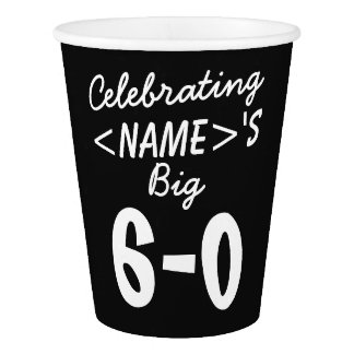 Personalized 60th Birthday Paper Cups Party Supply Paper Cup