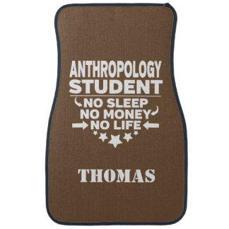 Personalized Anthropology Student No Sleep Money Car Mat