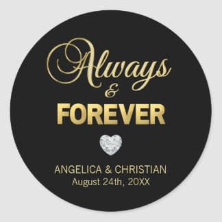 Personalized BLACK Gold ALWAYS & FOREVER Wedding Classic Round Sticker