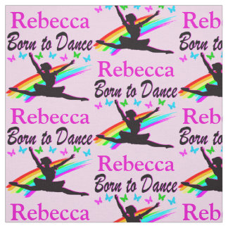 PERSONALIZED BORN TO DANCE PERSONALIZED FABRIC