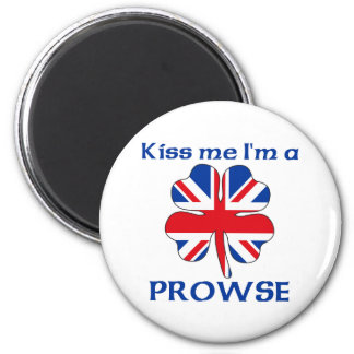 Personalized British Kiss Me I'm Prowse 2 Inch Round Magnet